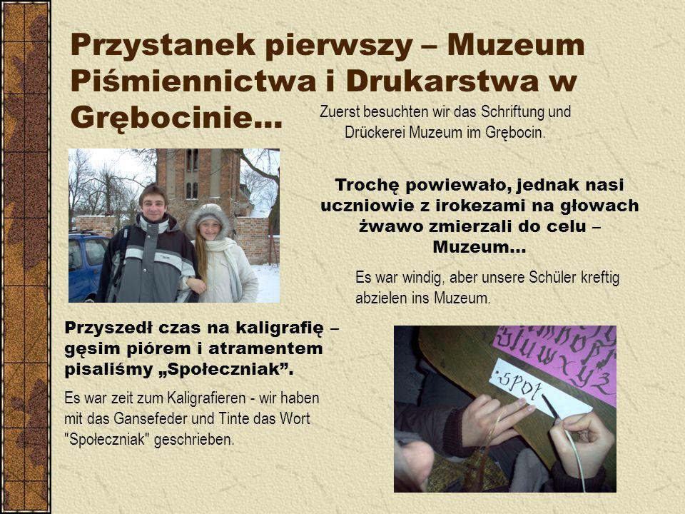 Przystanek pierwszy – Muzeum Piśmiennictwa i Drukarstwa w Grębocinie...