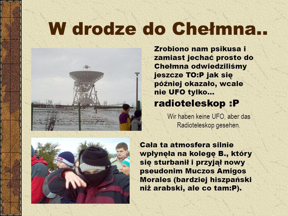 W drodze do Chełmna..