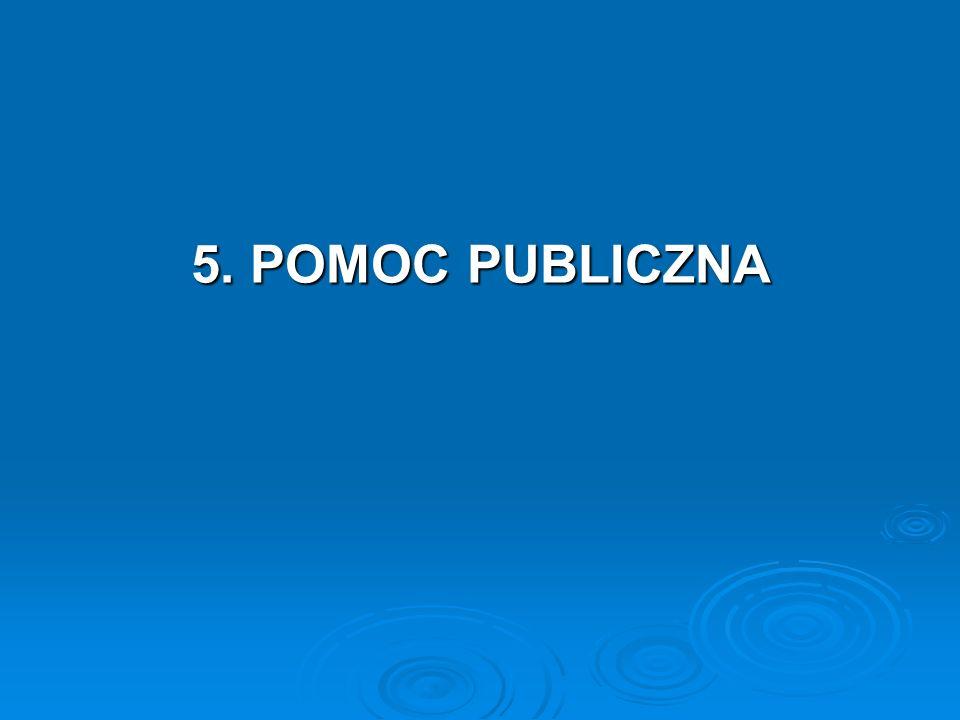 5. POMOC PUBLICZNA