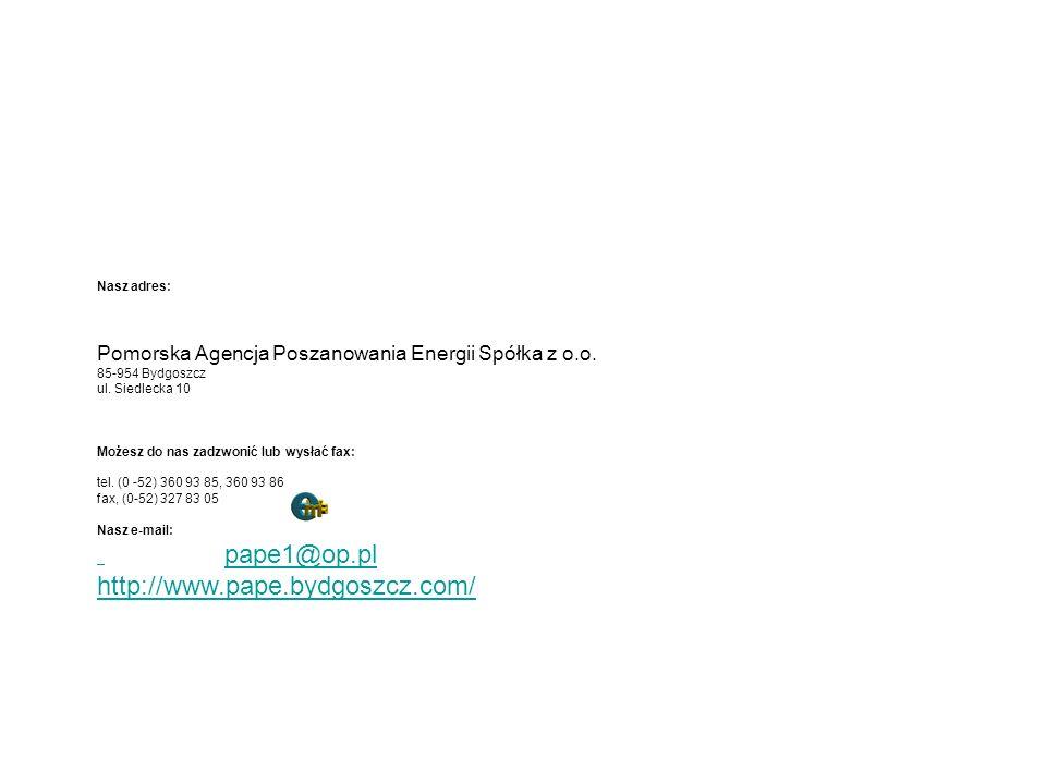 Nasz adres: Pomorska Agencja Poszanowania Energii Spółka z o.o.