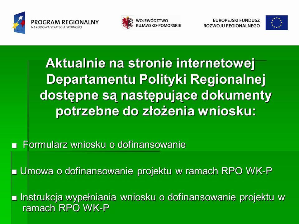 Aktualnie na stronie internetowej Departamentu Polityki Regionalnej dostępne są następujące dokumenty potrzebne do złożenia wniosku: Formularz wniosku