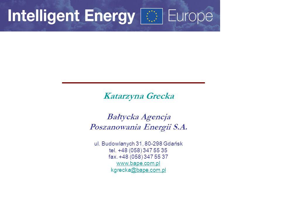 Katarzyna Grecka Bałtycka Agencja Poszanowania Energii S.A.