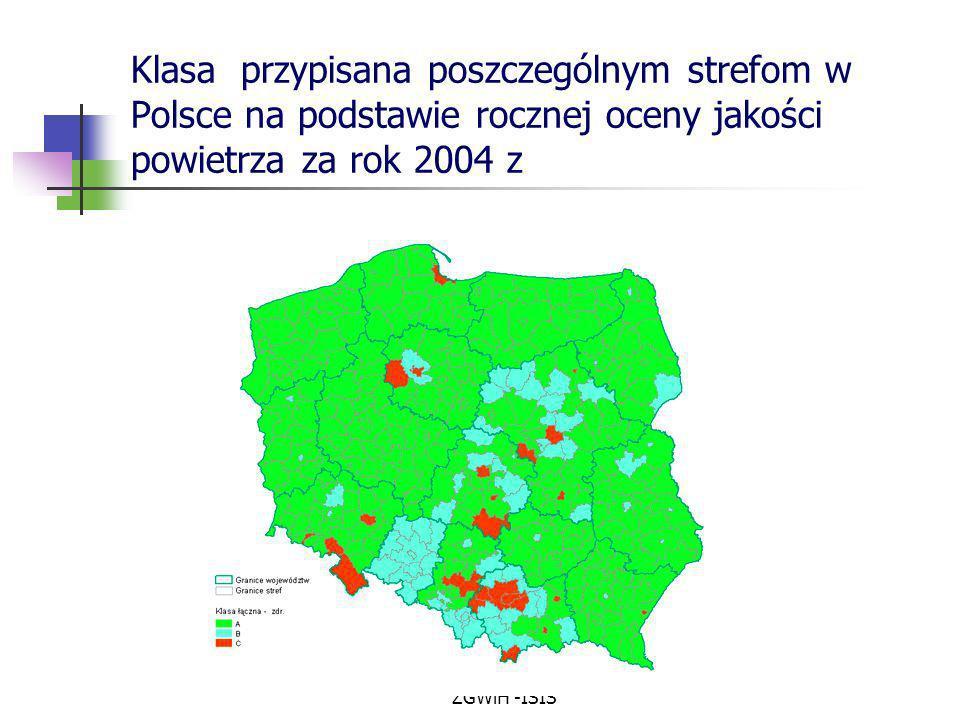 ZGWiH -ISIŚ Klasa przypisana poszczególnym strefom w Polsce na podstawie rocznej oceny jakości powietrza za rok 2004 z