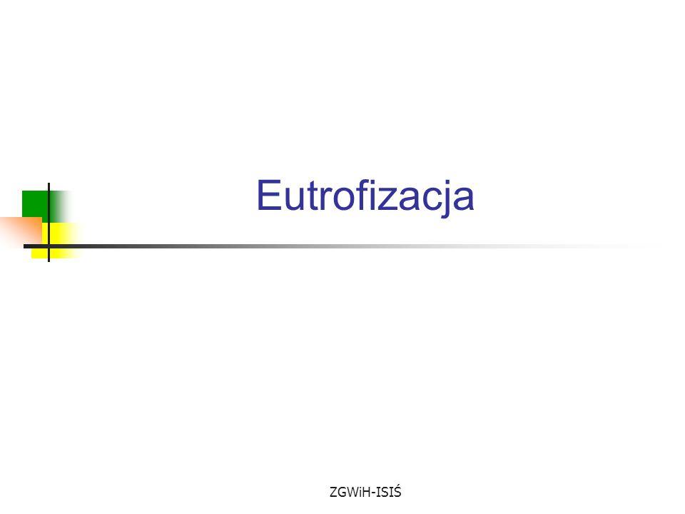 ZGWiH-ISIŚ Eutrofizacja
