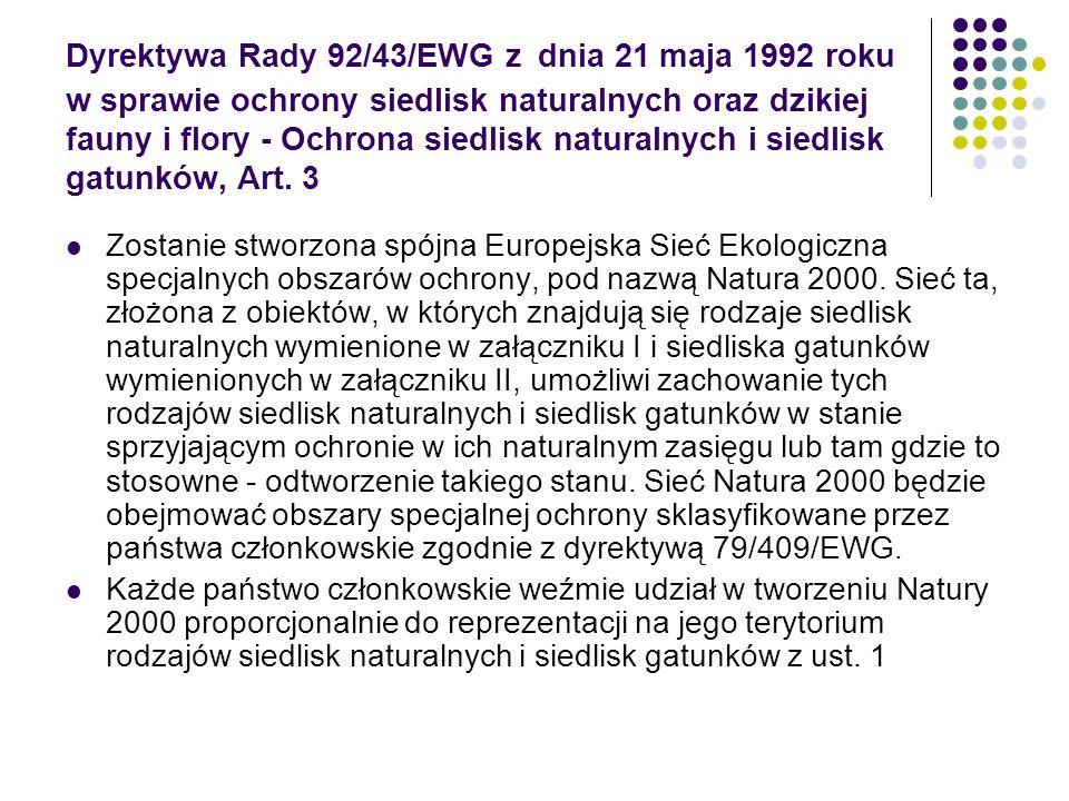 Dyrektywa Rady 92/43/EWG z dnia 21 maja 1992 roku w sprawie ochrony siedlisk naturalnych oraz dzikiej fauny i flory - Ochrona siedlisk naturalnych i s