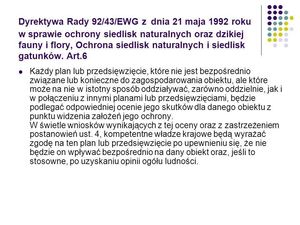 Dyrektywa Rady 92/43/EWG z dnia 21 maja 1992 roku w sprawie ochrony siedlisk naturalnych oraz dzikiej fauny i flory, Ochrona siedlisk naturalnych i si