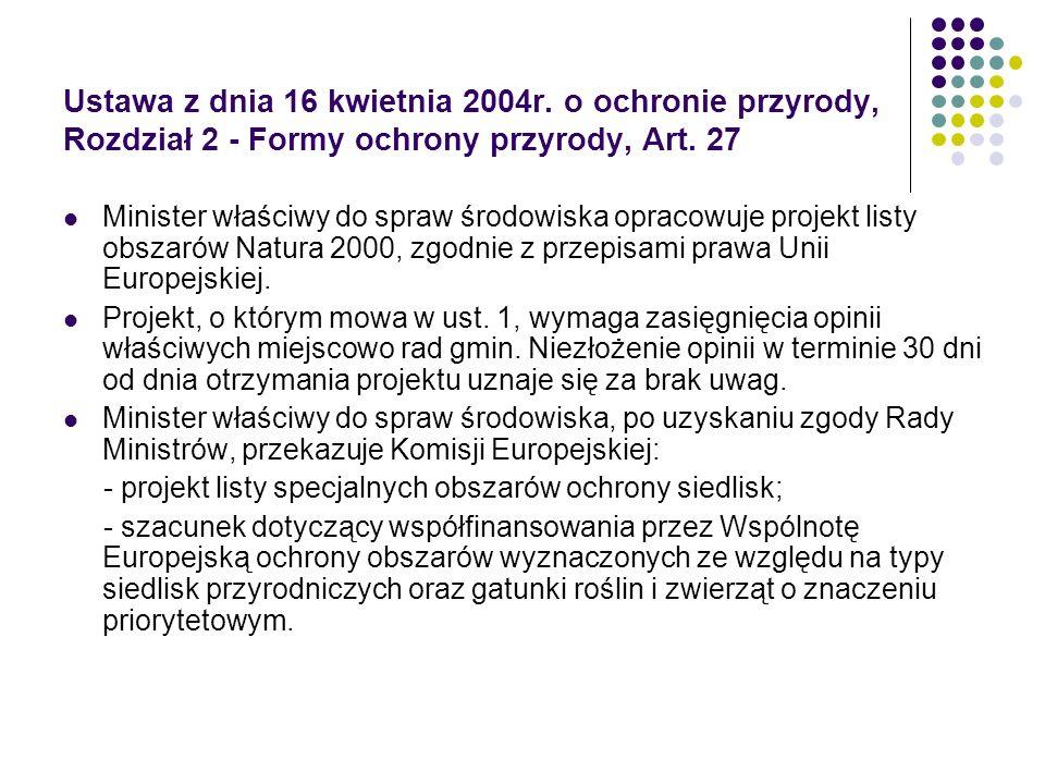 Ustawa z dnia 16 kwietnia 2004r. o ochronie przyrody, Rozdział 2 - Formy ochrony przyrody, Art. 27 Minister właściwy do spraw środowiska opracowuje pr