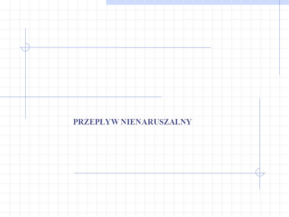 Metody obliczania przepływu nienaruszalnego (2) Opis różnych metod wyznaczania przepływów nienaruszalnych wraz z przykładami obliczeniowymi zawarto w poradniku Obliczanie przepływu nienaruszalnego (K.