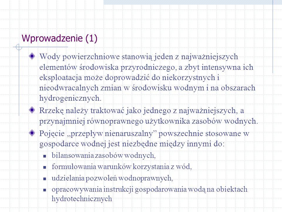 Metoda funkcji transformującej Założenia (3) źr ó dło: Witowski K., Filipkowski A., Gromiec M.J.:Obliczanie przepływu nienaruszalnego W-wa, IMGW 2001