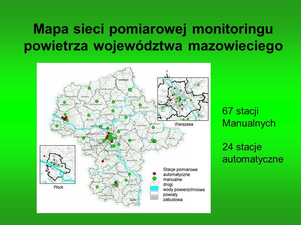 Mapa sieci pomiarowej monitoringu powietrza województwa mazowieciego 67 stacji Manualnych 24 stacje automatyczne