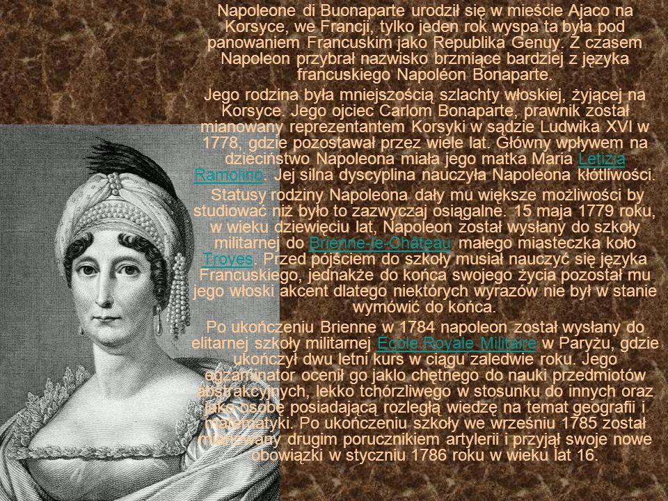 Napoleone di Buonaparte urodził się w mieście Ajaco na Korsyce, we Francji, tylko jeden rok wyspa ta była pod panowaniem Francuskim jako Republika Gen