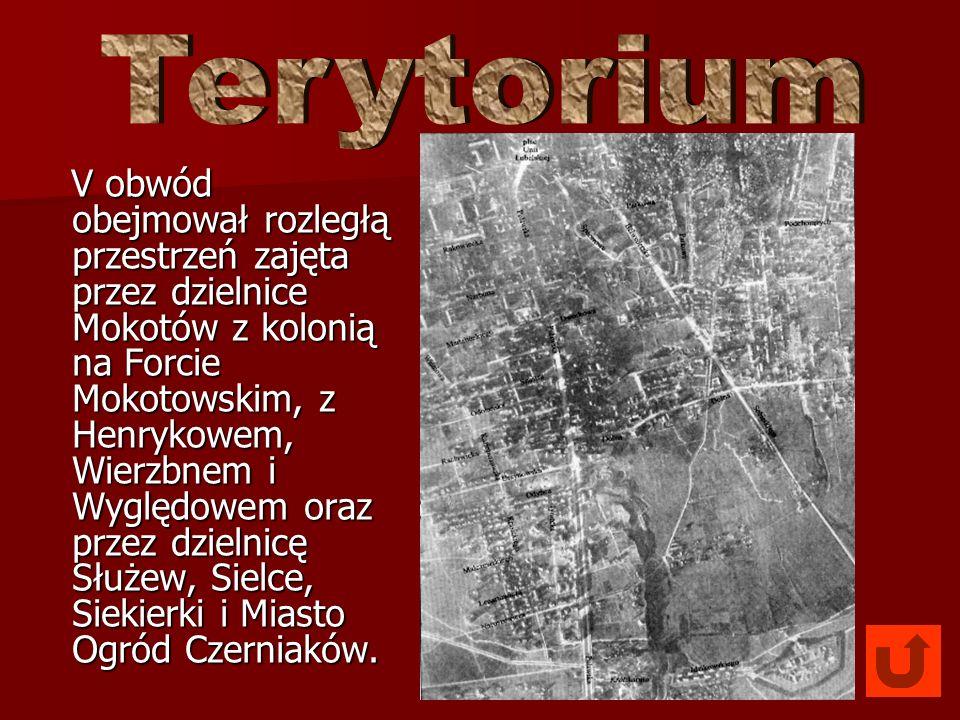 V obwód obejmował rozległą przestrzeń zajęta przez dzielnice Mokotów z kolonią na Forcie Mokotowskim, z Henrykowem, Wierzbnem i Wyględowem oraz przez