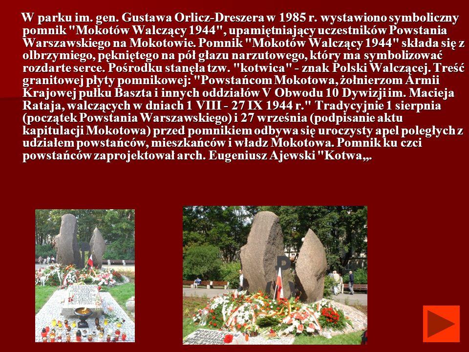 W parku im. gen. Gustawa Orlicz-Dreszera w 1985 r. wystawiono symboliczny pomnik