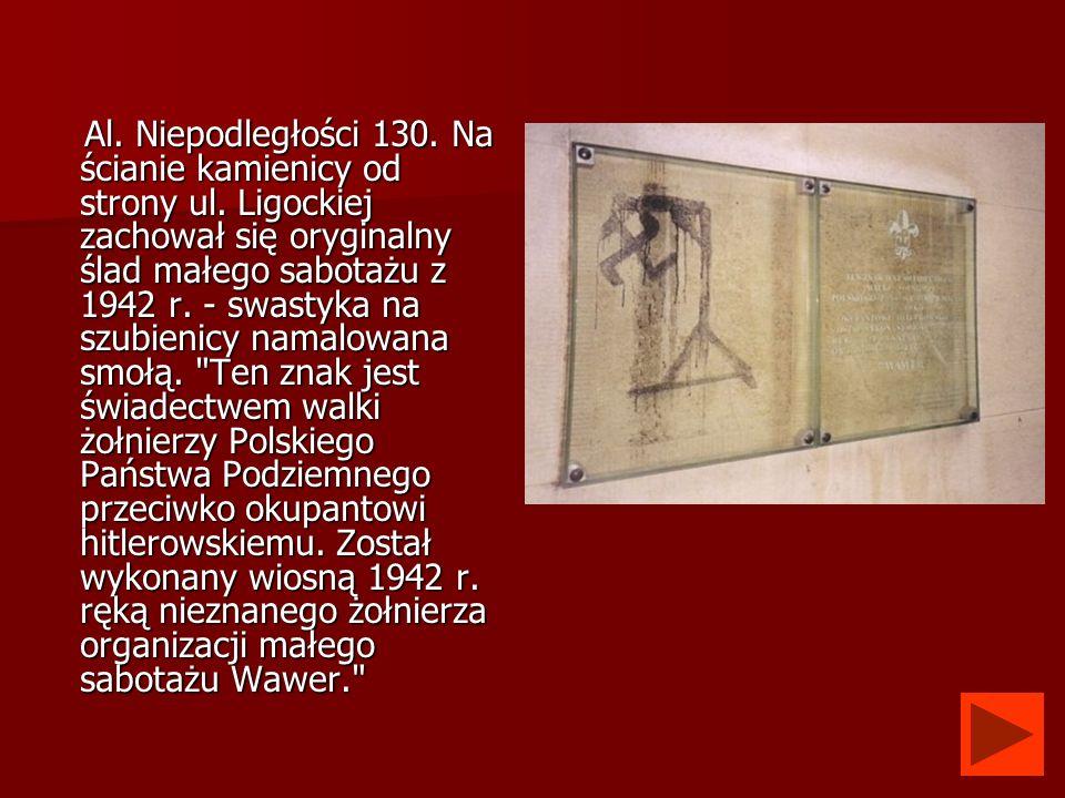 Al. Niepodległości 130. Na ścianie kamienicy od strony ul. Ligockiej zachował się oryginalny ślad małego sabotażu z 1942 r. - swastyka na szubienicy n