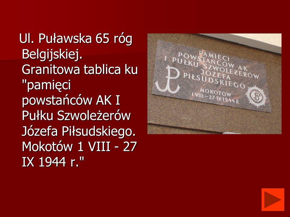 Ul. Puławska 65 róg Belgijskiej. Granitowa tablica ku