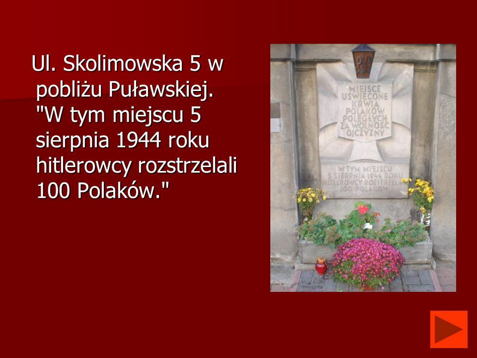 Ul. Skolimowska 5 w pobliżu Puławskiej.