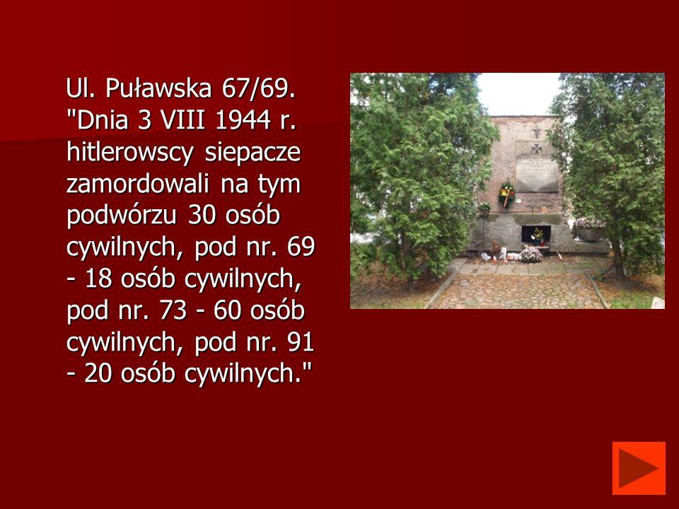 Ul. Puławska 67/69.