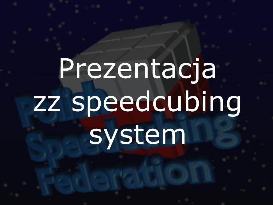 Prezentacja zz speedcubing system