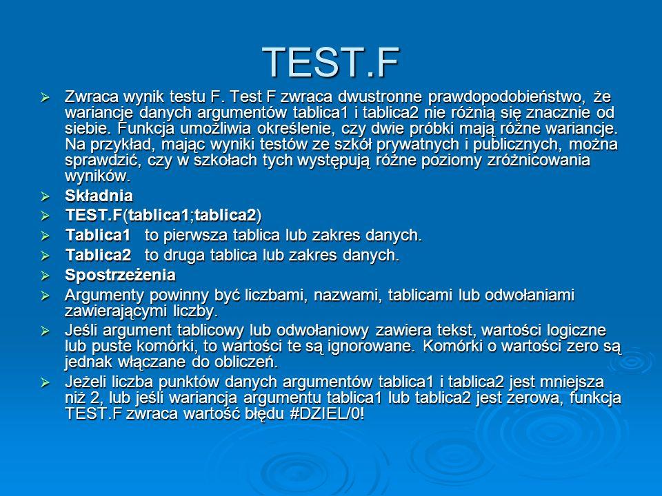 TEST.F Zwraca wynik testu F.