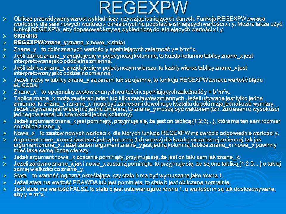 REGEXPW Oblicza przewidywany wzrost wykładniczy, używając istniejących danych.