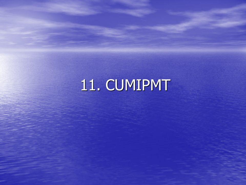 11. CUMIPMT