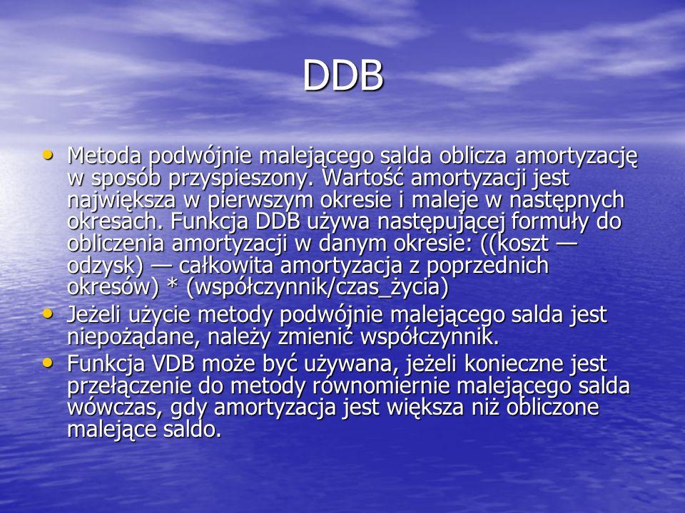 DDB Metoda podwójnie malejącego salda oblicza amortyzację w sposób przyspieszony. Wartość amortyzacji jest największa w pierwszym okresie i maleje w n