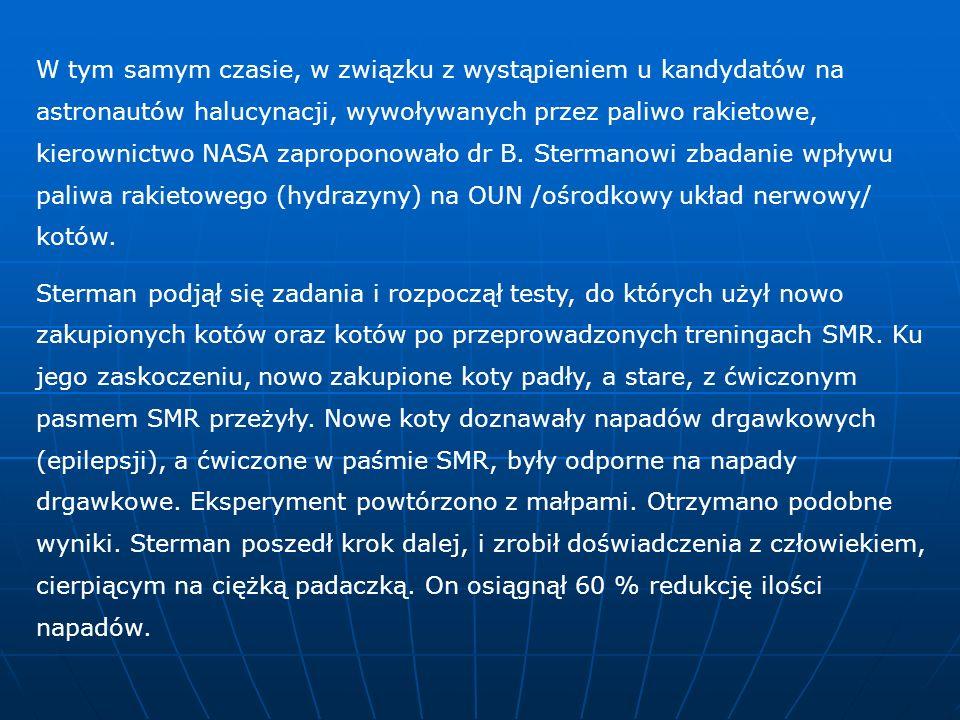 Liczne dalsze eksperymenty i innych instytucji potwierdziły skuteczność treningu SMR w leczeniu padaczki.