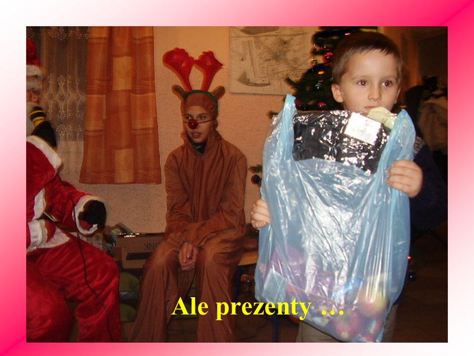 Ale prezenty …