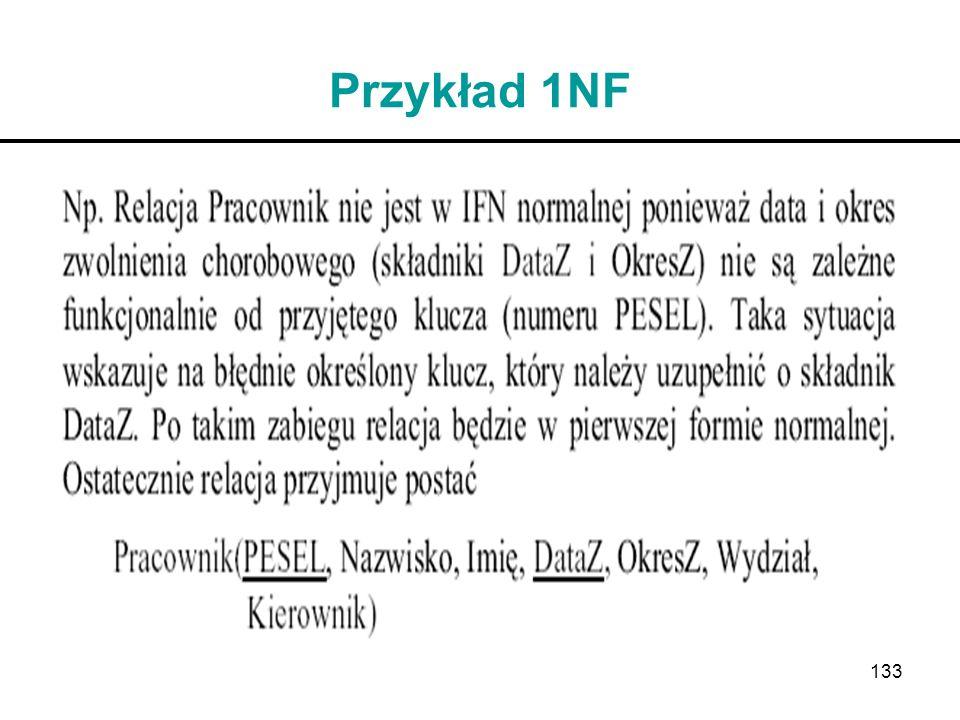 133 Przykład 1NF
