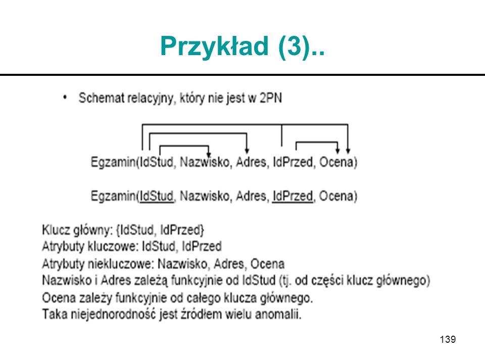139 Przykład (3)..