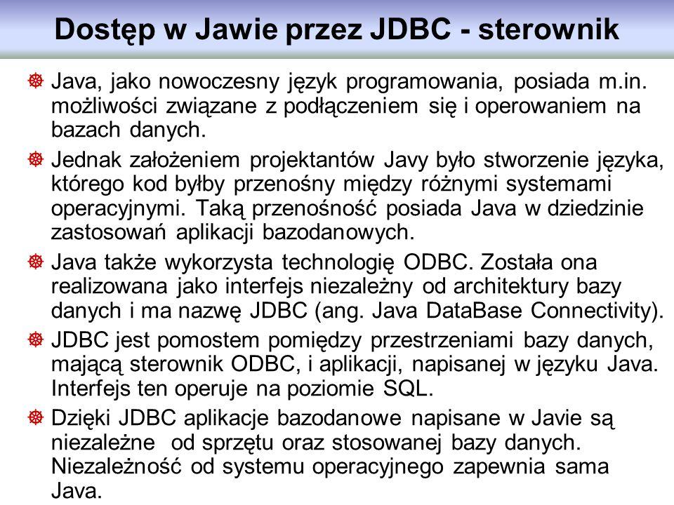 Java, jako nowoczesny język programowania, posiada m.in. możliwości związane z podłączeniem się i operowaniem na bazach danych. Jednak założeniem proj