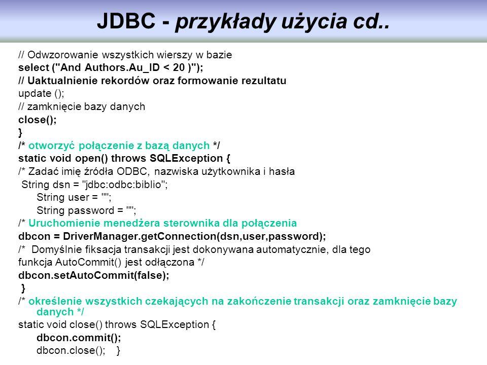 JDBC - przykłady użycia cd.. // Odwzorowanie wszystkich wierszy w bazie select (