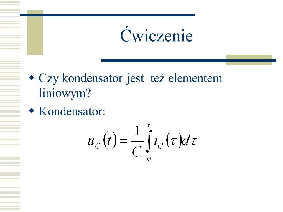 Przykład R=1/D To jest układ liniowy