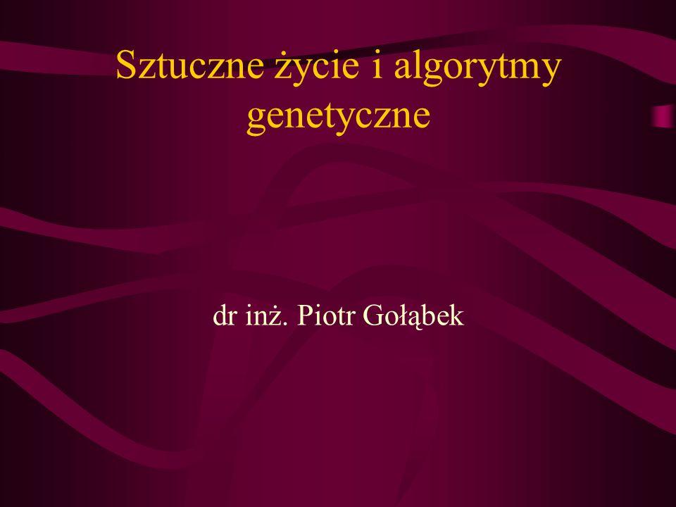 Algorytmy genetyczne Każdy organizm ma zestaw wstępnie zaprogramowanych cech, zakodowanych w genach Geny połączone są w łańcuchy zwane chromosomami Każdy gen ma swoje znaczenie, np.