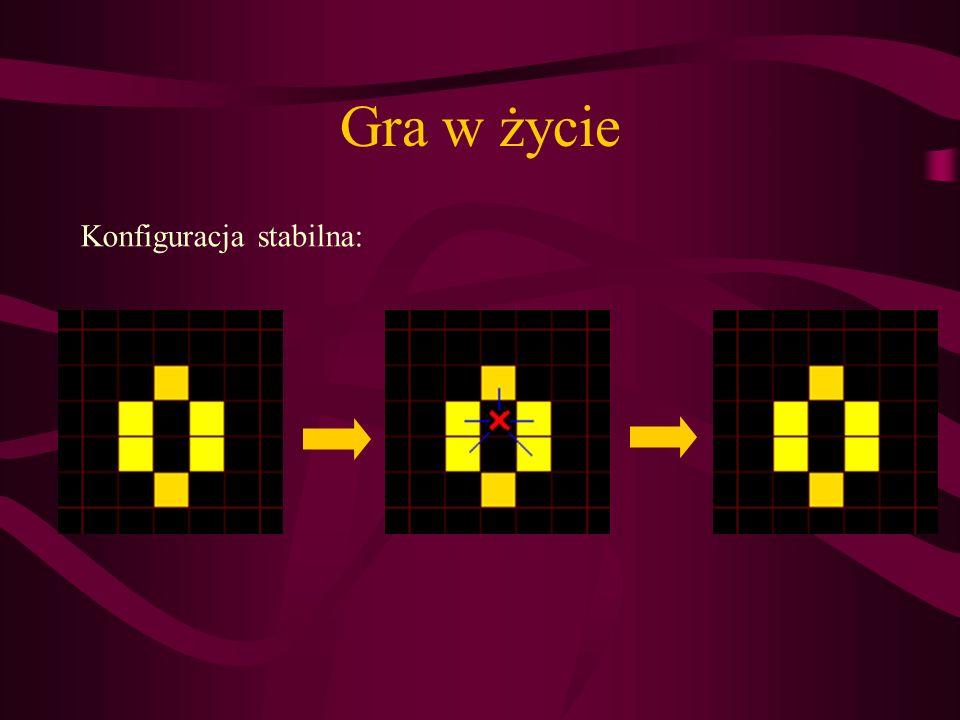 Gra w życie Konfiguracja quasi-stabilna: