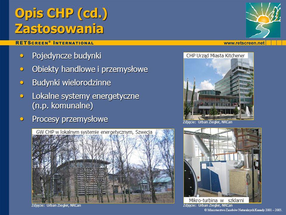 © Ministerstwo Zasobów Naturalnych Kanady 2001 – 2005. RETScreen ® CHP System chłodniczy