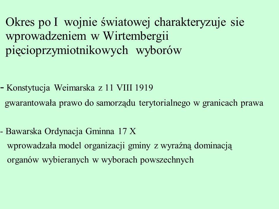 Okres władzy hitlerowskiej 1) Pruska Ustawa Ustrojowa gmin z 15 XII 1933, 2) Niemiecka Ordynacja Gminna 30 I 1935- pierwsza w historii wspólna dla całego państwa Okres ten charakteryzuje się zastąpieniem demokratycznego systemu wyłaniania członków organów gminy (burmistrza) systemem uzgodnień czy też mianowania przez NSDAP