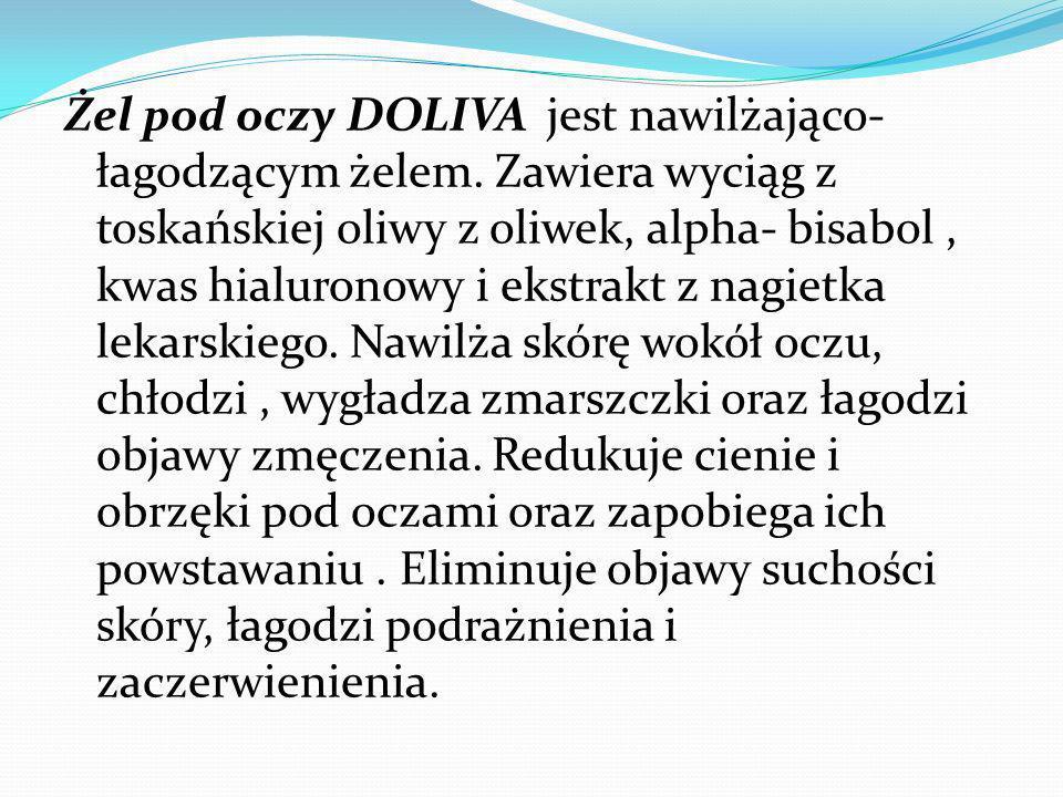 Żel pod oczy DOLIVA jest nawilżająco- łagodzącym żelem. Zawiera wyciąg z toskańskiej oliwy z oliwek, alpha- bisabol, kwas hialuronowy i ekstrakt z nag