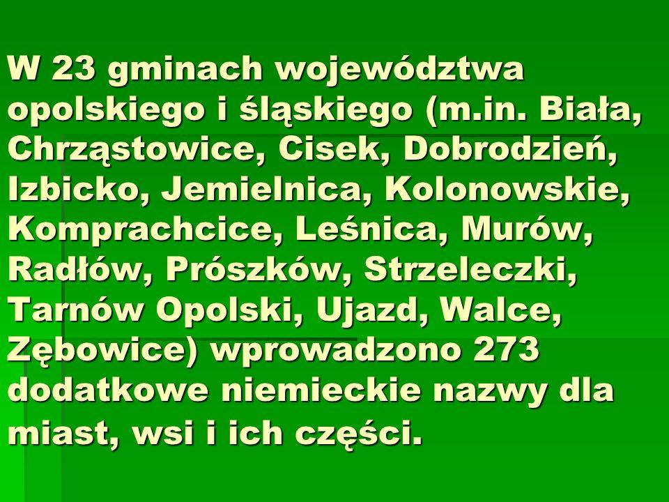 W 23 gminach województwa opolskiego i śląskiego (m.in.