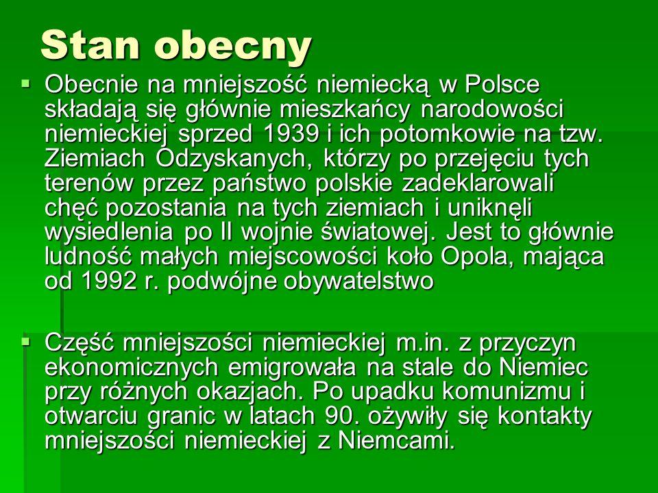 Dane statystyczne (2002) Według wyników spisu powszechnego z 2002 roku narodowość niemiecką deklarowało 152 897 osób (0,4% mieszkańców Polski), spośród których 147 094 miało obywatelstwo polskie, co jest wg ustawy warunkiem koniecznym zaliczenia do niemieckiej mniejszości narodowej w Polsce.