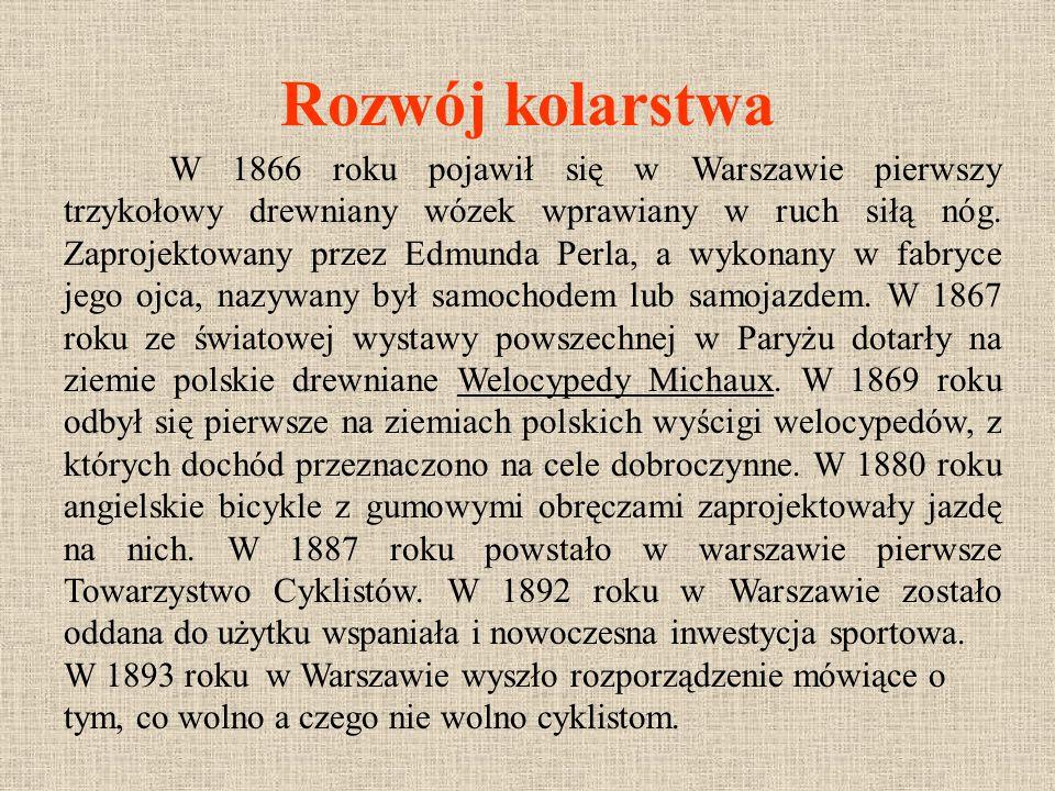 W 1940 roku jedyny wyścig kolarski, którego zwyciężył Zdzisław Danisiwicz, który zmarł w1942 roku od kul okupanta.