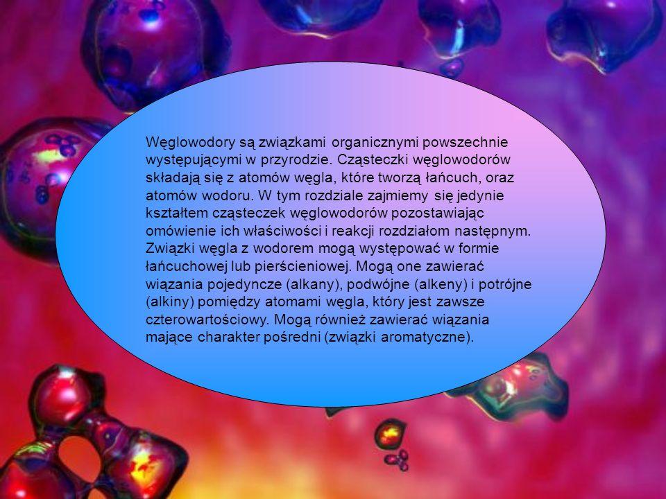 Węglowodory są związkami organicznymi powszechnie występującymi w przyrodzie. Cząsteczki węglowodorów składają się z atomów węgla, które tworzą łańcuc