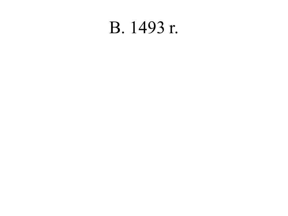 B. 1493 r.