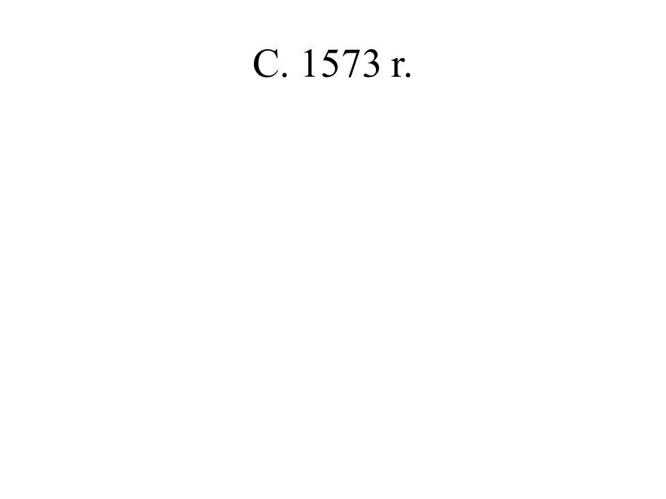 C. 1573 r.