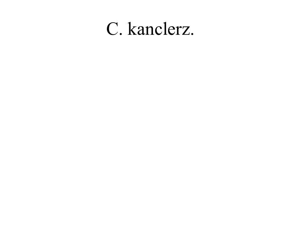 C. kanclerz.