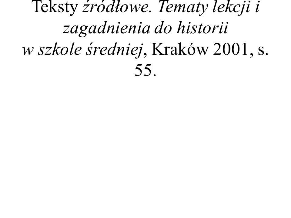 M.Ferenc, Epoka nowożytna, [w:] Teksty źródłowe.