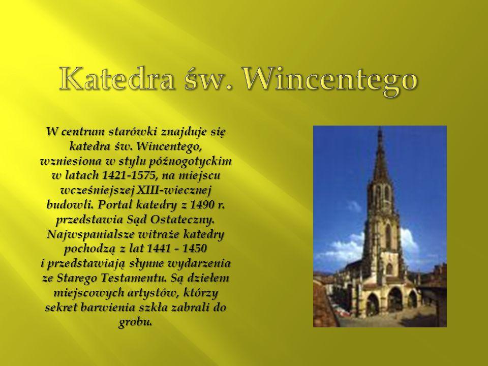 W centrum starówki znajduje się katedra św. Wincentego, wzniesiona w stylu późnogotyckim w latach 1421-1575, na miejscu wcześniejszej XIII-wiecznej bu