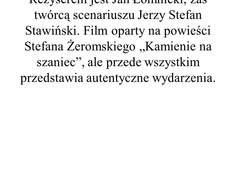 Film jest z gatunku dramatem wojennym. Rok produkcji to 1978 rok. Reżyserem jest Jan Łomnicki, zaś twórcą scenariuszu Jerzy Stefan Stawiński. Film opa