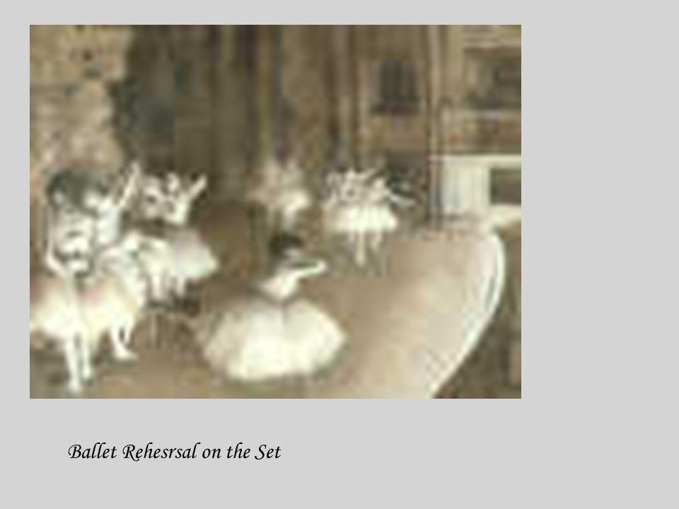 Ballet Rehesrsal on the Set