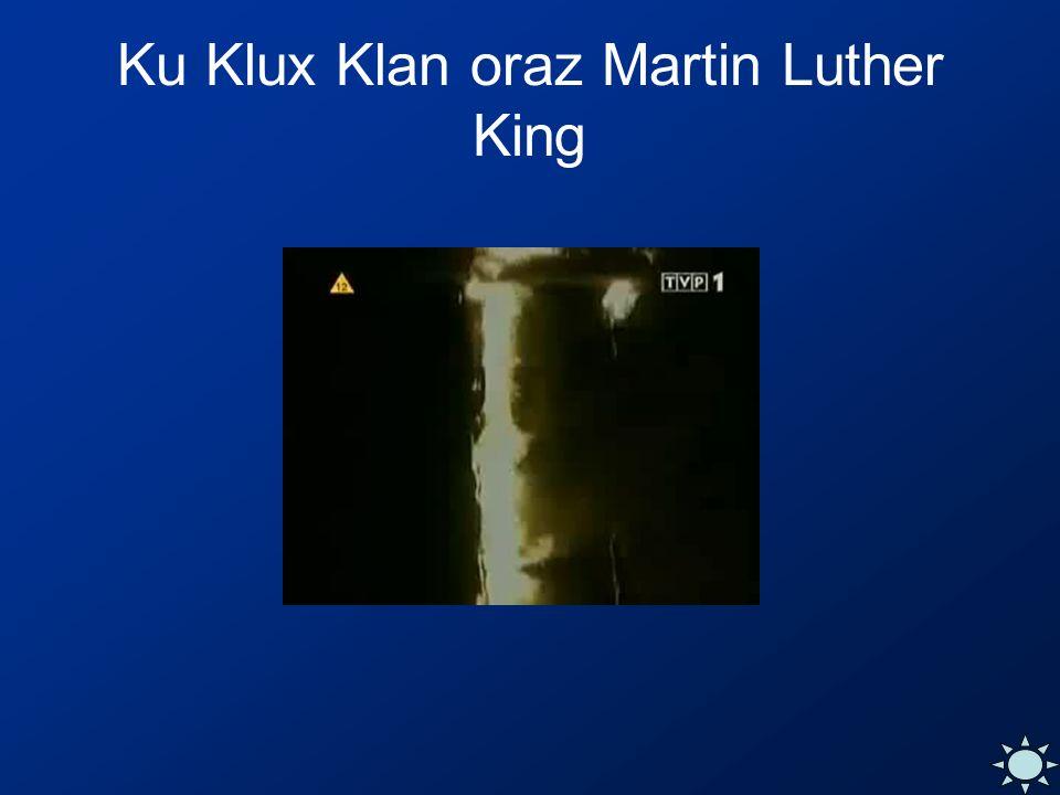 Ku Klux Klan oraz Martin Luther King